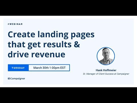 Webinar Replay: Creating Landing Pages That Get Results and Drive Revenue