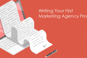 Writing your first marketing agency proposal