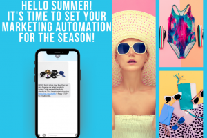 Hello Summer! It's Time to Set Your Marketing Automation for the Season!