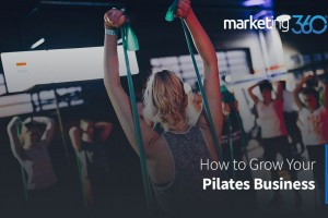 How to Grow Your Pilates Business