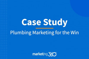 Case Study: Plumbing Marketing for the Win