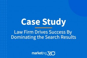 Case Study: Law Firm Drives Success By Dominating the Search Results